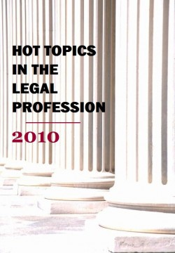 Hot Topics in the Legal profession