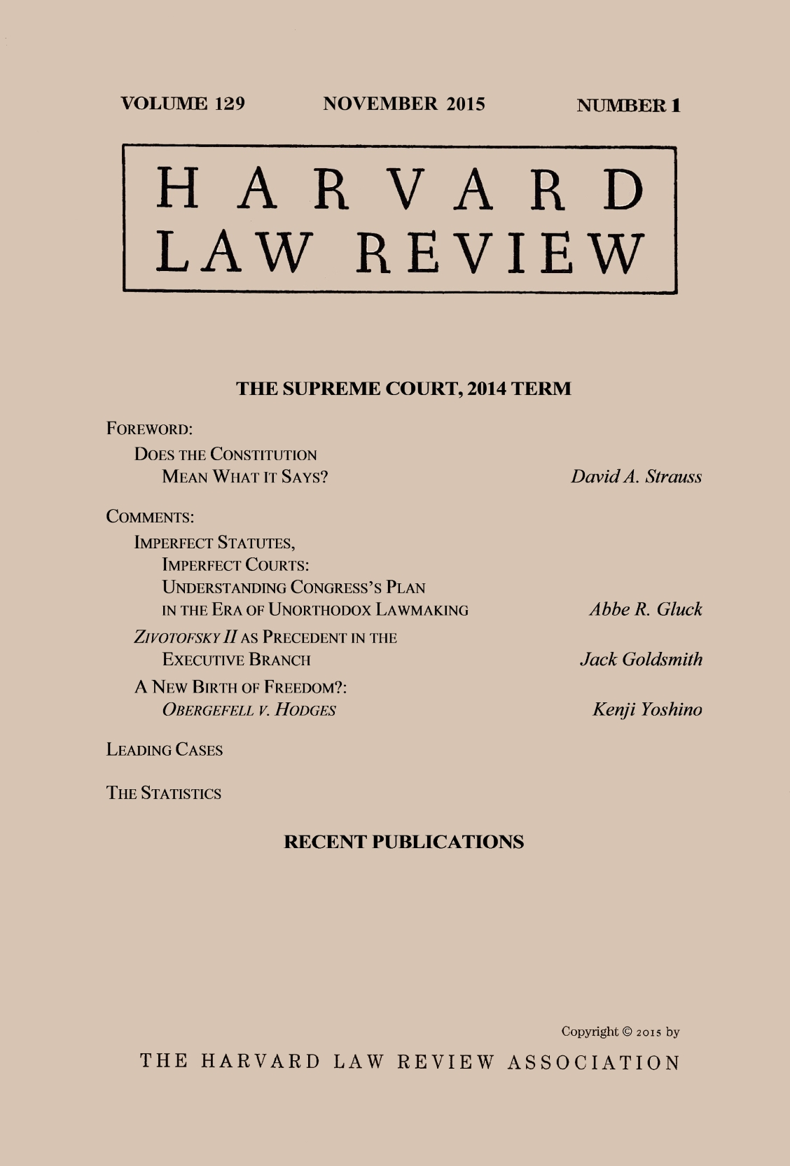harvard law review 1 for 2015 2016 the supreme court 2014 term harvard law review 1 for 2015 2016 the supreme court 2014 term has case summaries essays by strauss gluck goldsmith and yoshino